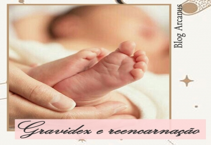 Coisas sobre Gravidez e Reencarnação